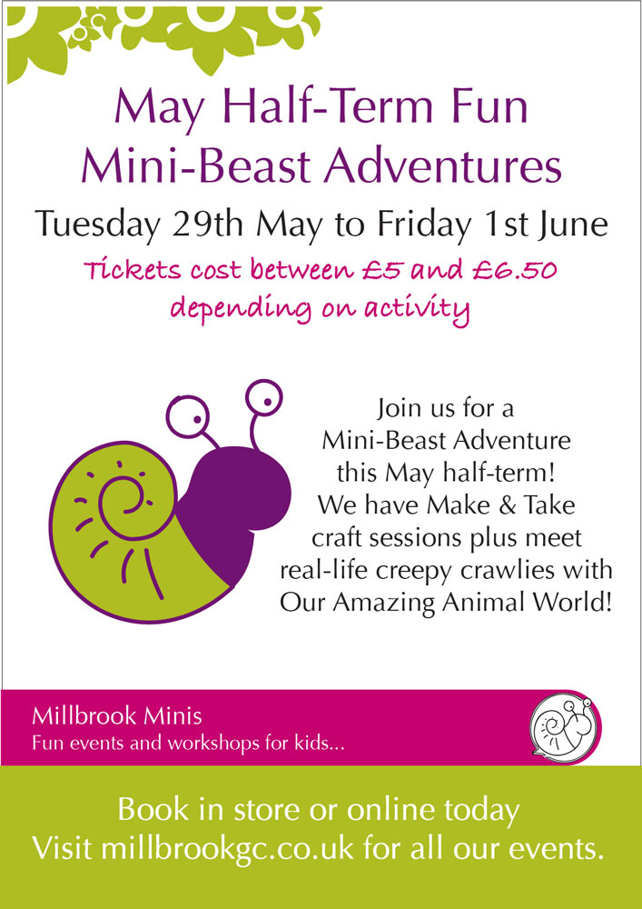 Let Millbrook entertain the little ones this half-term with their mini-beast adventures.   Tuesday 29th May to Friday 1st June 2018.