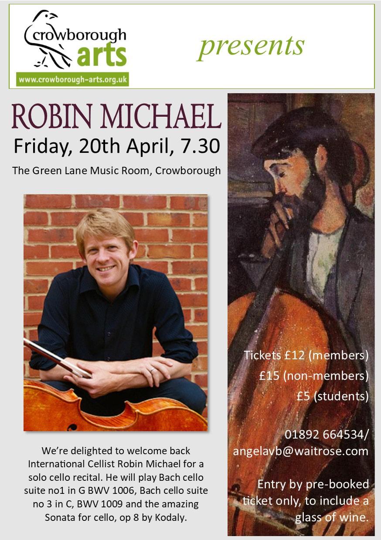 International Cellist Robin Michael Crowborough Friday 20th April 2018