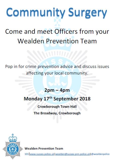 Pop in for crime prevention advice and discuss issues affecting your local community. Monday 17th September 2018 at Crowborough Town Hall from 2 until 4pm.