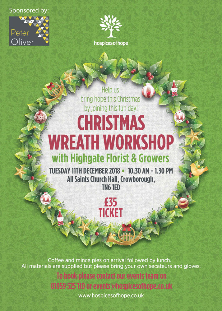 Hospices of Hope Christmas Wreath Workshop on Tuesday 11th December at All Saints Church Hall in Crowborough