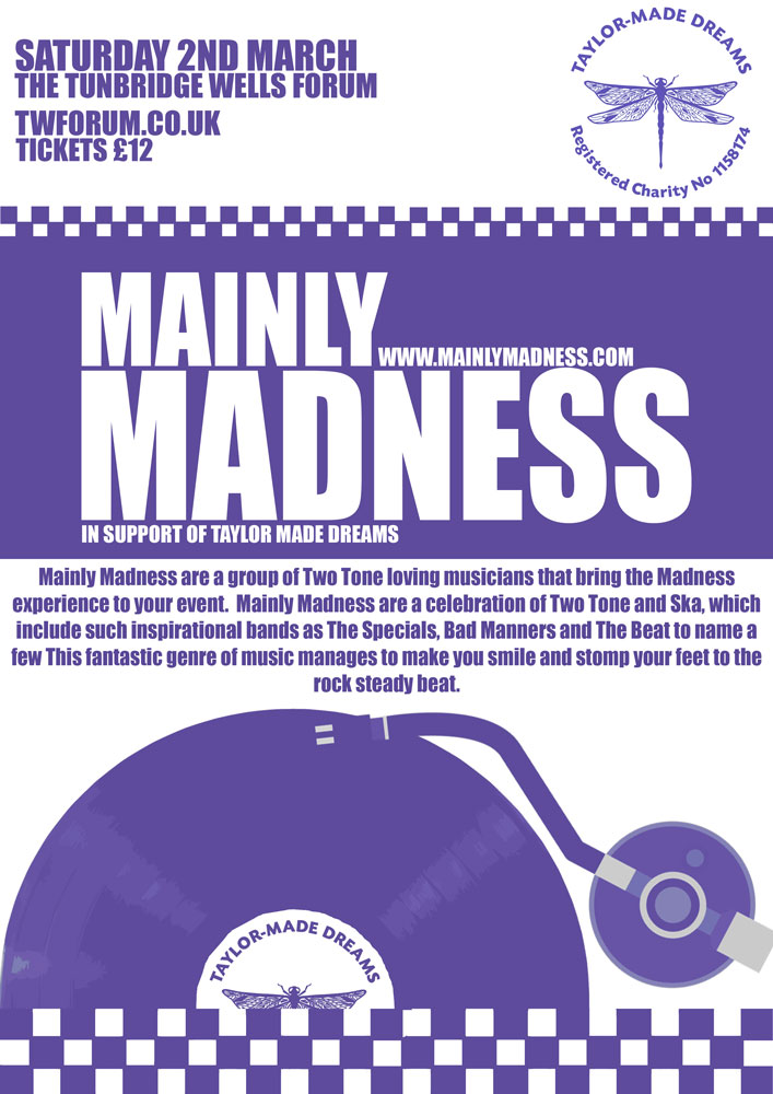 The Forum Tunbridge Wells presents: Mainly Madness The Forum, Royal Tunbridge Wells on Saturday 2nd March 2019