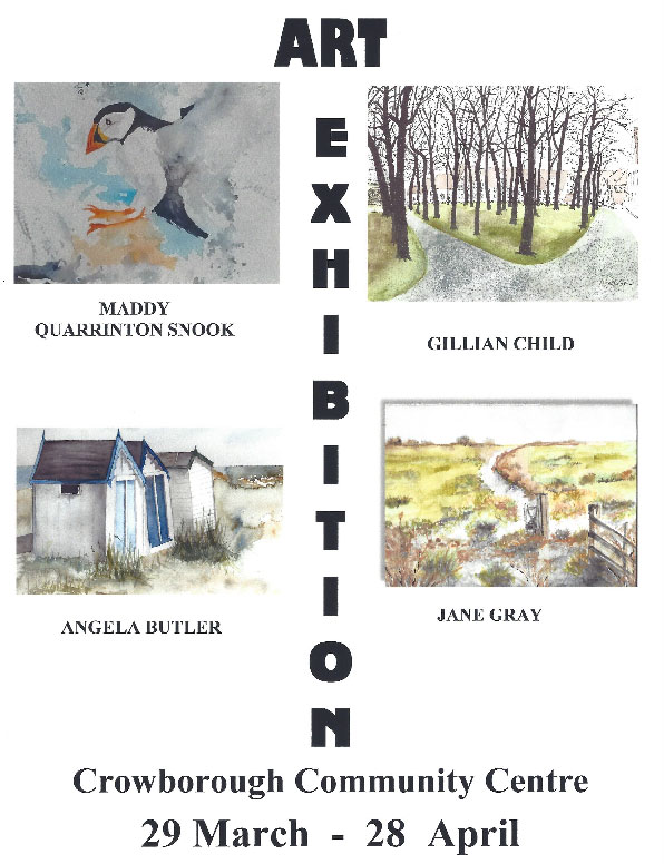 Art Exhibition 28th March to 28th April 2019 at Crowborough Community Centre