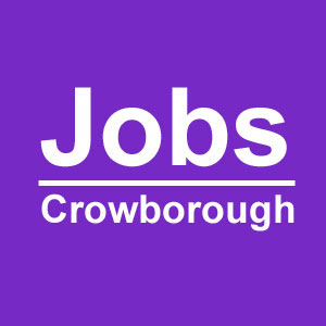 Job vacancies in Crowborough, East Sussex